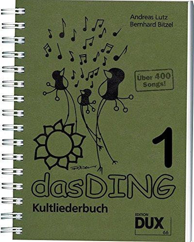 Het Ding - cultliederboek met griptabel voor gitaar (264 grepen) voor meer dan 400 nieuwe liedjes, band 3