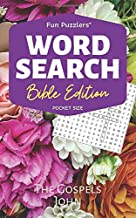 Word Search: Bible Edition The Gospels John: Pocket Size (Fun Puzzlers Travel Size Word Search Books)