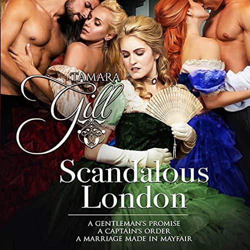 Scandalous London: Books 1-3 cover art