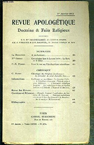 REVUE D'APOLOGETIQUE - DOCTRINE & FAIT RELIGIEUX - N° 376 - 1er JANVIER 1922 - une mission dans le Levant (suite): la Syrie et le Liban par Mgr Grente - point de vue sur l'Apologetique scientifique par P.-M. Perier... PDF Books