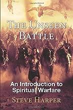 The Unseen Battle: An Introduction to Spiritual Warfare