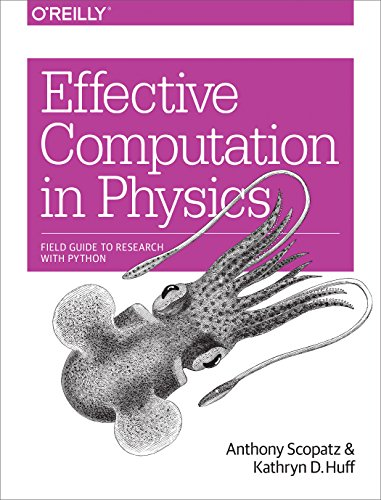 Effective Computation in Physics: Field Guide to Research with Python (English Edition)