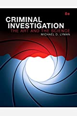 Criminal Investigation: The Art and the Science, Student Value Edition (8th Edition) (Revel) Loose Leaf