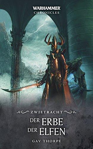 Der Erbe der Elfen (Warhammer Chronicles)