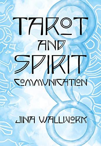 Tarot and Spirit Communication (English Edition)