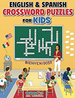 English and Spanish Crossword Puzzles for Kids: Reproducible Worksheets for Classroom & Homeschool Use (Woo! Jr. Kids Activities Books) (Spanish Edition)
