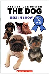 The Dog: Best in Show Paperback