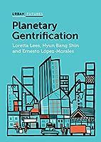 Planetary Gentrification (Urban Futures)