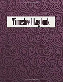 Timesheet Logbook: Purple pattern cover, simple recorder weekly timesheet work hour book keeping for small business