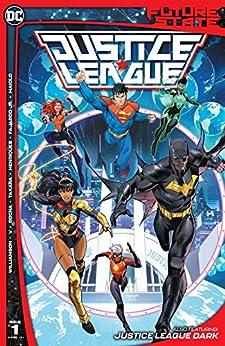 Future State (2021-) #1: Justice League by [Ram V, Joshua Williamson, Dan Mora, Robson Rocha, Marcio Takara, Daniel Henriques, Marcelo Maiolo, Romulo Fajardo]