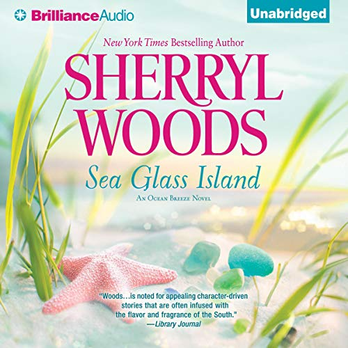 Sea Glass Island Audiobook By Sherryl Woods cover art