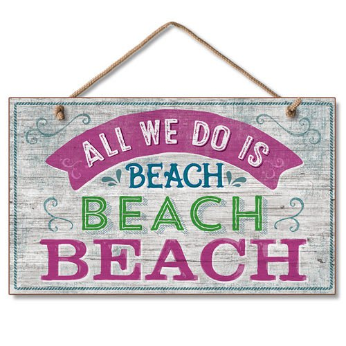 Highland Graphics All We Do is Beach Beach Beach - Funny Tropical Sign