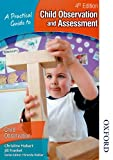 A Practical Guide to Child Observation and Assessment 4th Edition