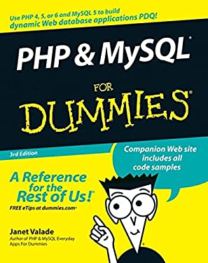 PHP & MySQL For Dummies 3rd edition (For Dummies (Computer/Tech))