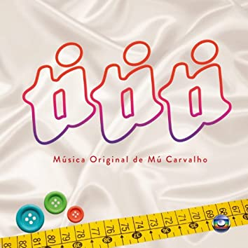 Ti Ti Ti - Música Original de Mú Carvalho