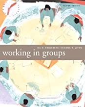 Working in Groups: Communication Principles and Strategies (4th Edition)