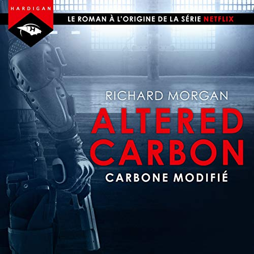 Carbone modifié     Altered Carbon 1              By:                                                                                                                                 Richard Morgan                               Narrated by:                                                                                                                                 Nicolas Planchais                      Length: 18 hrs and 38 mins     1 rating     Overall 4.0