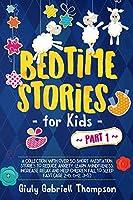 Bedtime Stories for Kids Vol.1