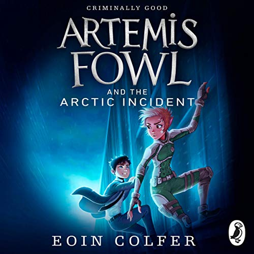 Artemis Fowl: The Arctic Incident audiobook cover art