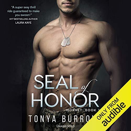 SEAL of Honor Audiobook By Tonya Burrows cover art