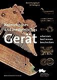 Kosmetisches und medizinisches Gerät: Erkennen – Bestimmen – Beschreiben (Bestimmungsbuch Archäologie, 4, Band 4) - Ulrike Weller