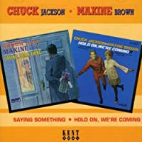 Saying Something/Hold on We're Coming by Chuck Jackson
