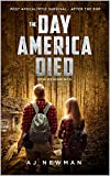 The Day America Died! New Beginnings: After the EMP: Post Apocalyptic Science Fiction Survival