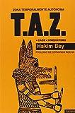 T.A.Z.: Zona temporalmente autónoma: 4 (CASA DE FIERAS)