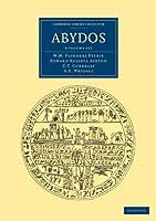 Abydos 3 Volume Set (Cambridge Library Collection - Egyptology)