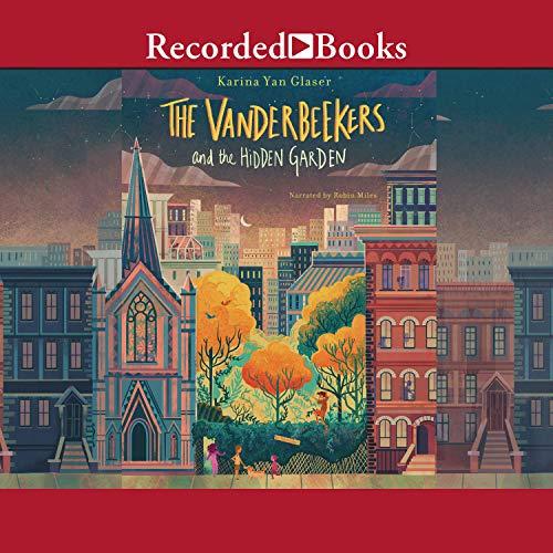 The Vanderbeekers and the Hidden Garden audiobook cover art