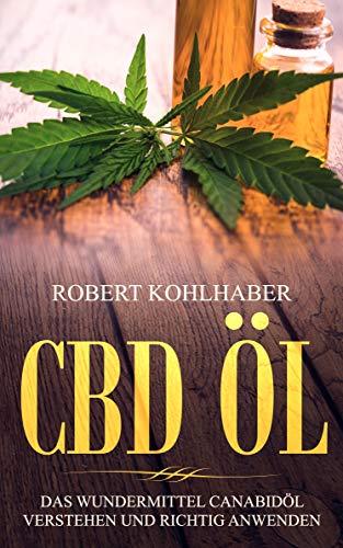 CBD Öl: Das Wundermittel Canabidöl...