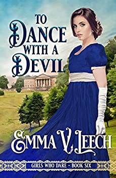 To Dance with a Devil  Girls Who Dare Book 6