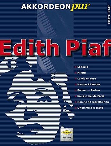 """Akkordeon pur: Edith Piaf: \""""Akkordeon pur\"""" bietet Spezialarrangements im mittleren Schwierigkeitsgrad"""