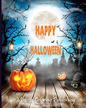 Happy Halloween: Halloween coloring book for adults with Terrifying Monsters, Evil Women, Dark Fantasy Creatures for relax...