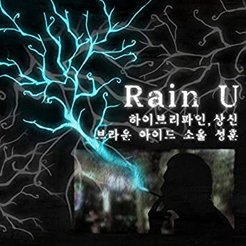 RAIN U