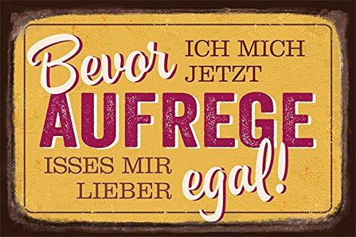 Grafik-Werkstatt Wand-Schild | Vintage-Art | Bevor ich Mich jetzt Aufrege. | Retro | Nostalgic Deko Blechschild-Wandschild, Metall, transparent, 30 x 20 cm