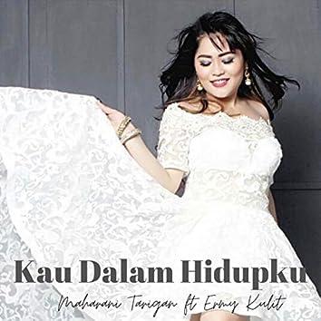 Kau Dalam Hidupku (feat. Ermy Kullit)