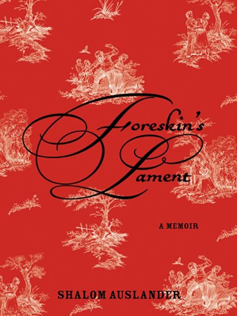 手数料最終技術的なForeskin's Lament: A Memoir (English Edition)