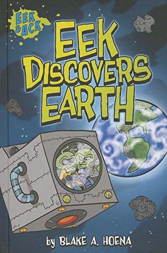 Eek Discovers Earth (Eek & Ack)