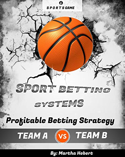 Sport Betting System: Profitable Betting Strategy (English Edition)