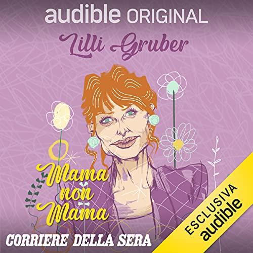 Lilli Gruber - non madre, e sto bene così copertina