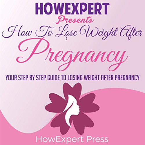 How to Lose Weight After Pregnancy audiobook cover art