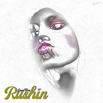 Rushin'