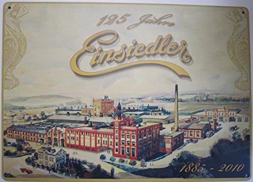 Blechschild 20x30cm - Einsiedler Brauerei - 125 Jahre