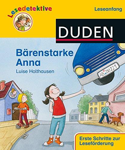 """Lesedetektive \""""Leseanfang\"""", Bärenstarke Anna (DUDEN Lesedetektive Leseanfang)"""