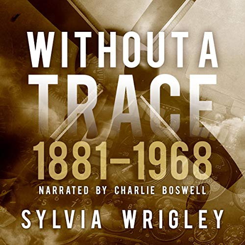 Without a Trace: 1881-1968 cover art