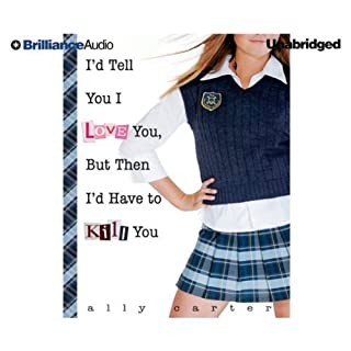I'd Tell You I Love You, But Then I'd Have to Kill You cover art