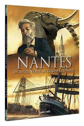 Nantes en BD - Tome 3 - De Jules Verne au grand éléphant