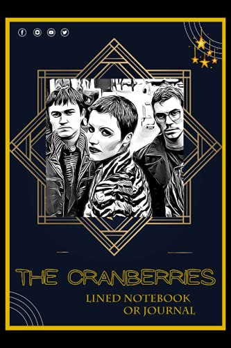 Lined Notebook or Journal: A The Cranberries Inspired Lined Journal/Notebook For Writing with Thick Paper Faux, 120Gsm and Premium Cover