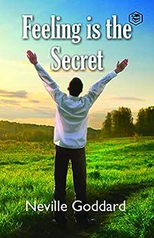 Feeling is the Secret by [Neville Goddard]